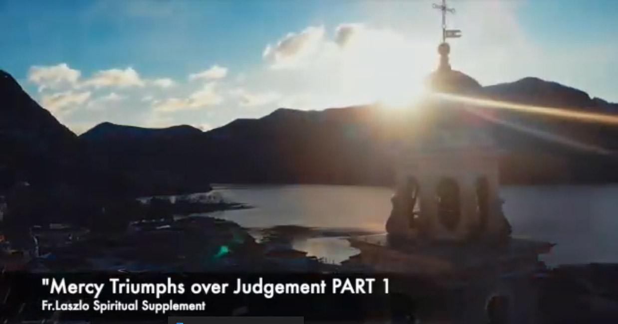 Spiritual Supplement – Mercy Triumphs over Judgement – Part 1
