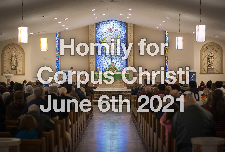 Corpus Christi – June 6th 2021
