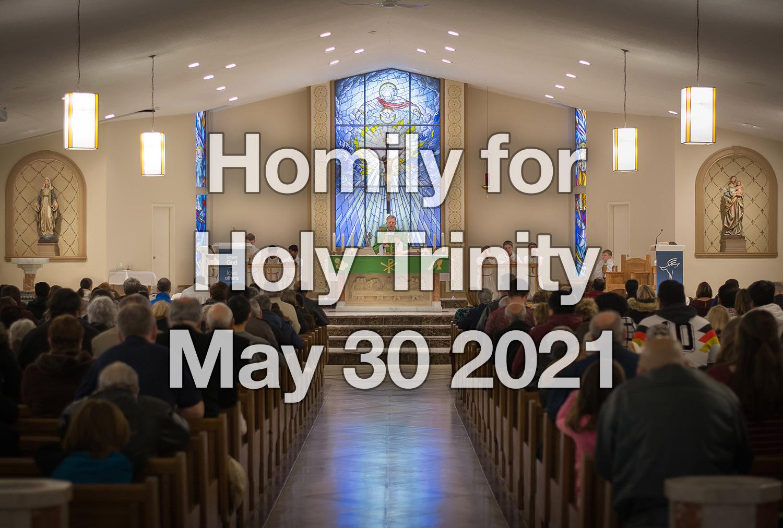 Holy Trinity – May 30th 2021